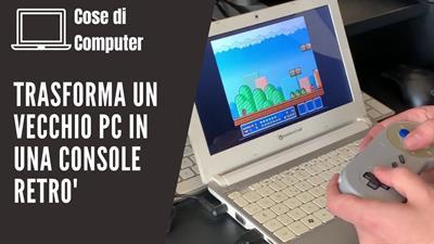 Immagine di copertina dell'articolo Come Trasformare un vecchio PC in una Retro Console