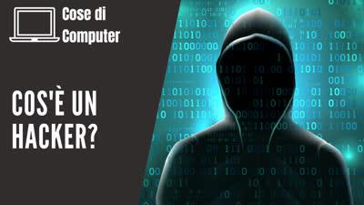 Cos'è un Hacker
