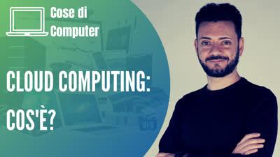Cosa significa cloud computing