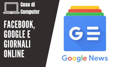 Facebook Google e giornali online