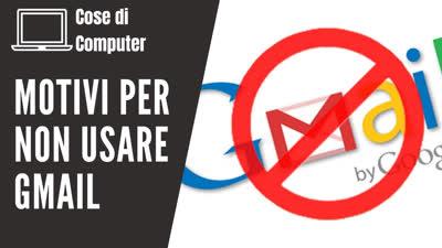 Non usare Gmail