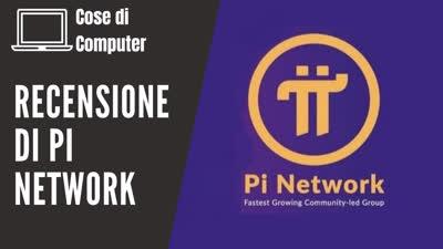Pi Network - recensione